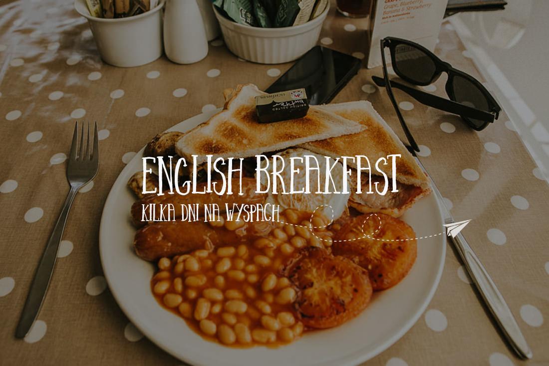 English Breakfast - reportaż